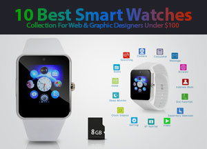 10 Best Smart Watches Collection For Web & Graphic Designers Under $80