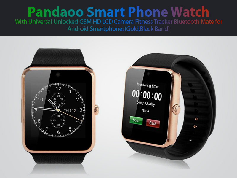 pandaoo-smart-phone-watch-with-universal-unlocked-gsm-hd-lcd-camera-fitness-tracker-bluetooth-mate-for-android-smartphonesgoldblack-band