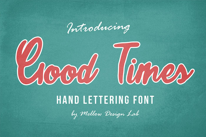 Good-Times-Hand-Lettering-Font