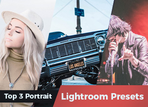 Top 3 Portrait Lightroom Presets