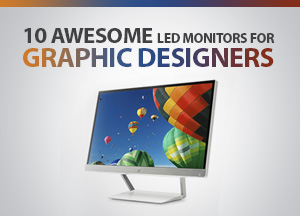 10 Awesome HP-Samsung-LG LED Monitors For Graphic Designers