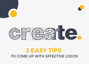 3 Easy Tips to Come Up With Effective Logos